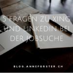 5 Fragen zu Xing & Linkedin, die sich jeder bei der Jobsuche stellt