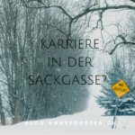 Karriere in der Sackgasse